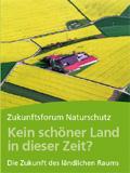 Die Zukunft des ländlichen Raumes