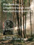 Waldkalkung – Umweltvorsorge oder Naturschutzproblem?