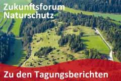 Zukunftsforum Naturschutz - zu den Tagungsberichten